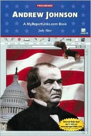 Andrew Johnson: A MyReportLinks.com Book