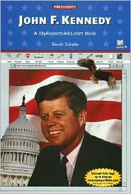 John F. Kennedy: A Myreportlinks.COM Book