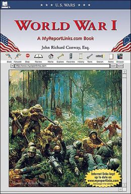 World War I: A MyReportLinks. Com Book