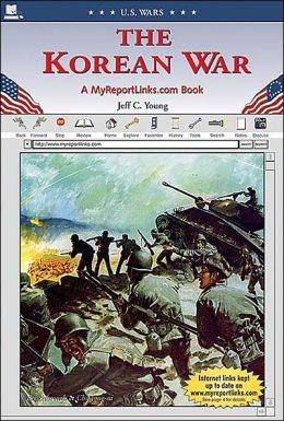 The Korean War: A MyReportLinks. Com Book