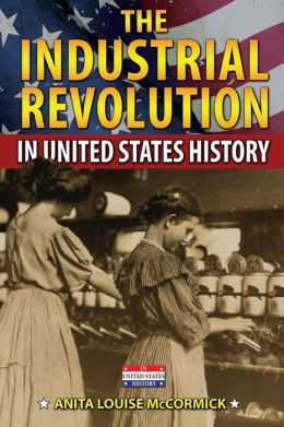 The Industrial Revolution in United States History