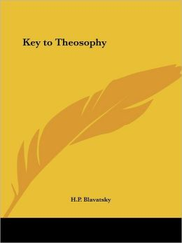 The Key to Theosophy (1890)