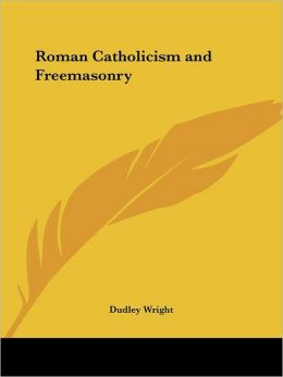 Roman Catholicism and Freemasonry