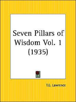 Seven Pillars of Wisdom Volume 1 (1935)