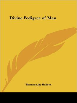 Divine Pedigree of Man