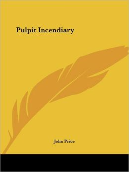 Pulpit Incendiary