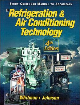 Refrigeration and Air Conditioning Technology Manual