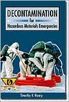 Decontamination for Hazardous Materials Emergencies