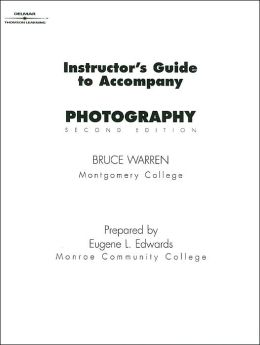 Instructor's Guide to Accompany Photography