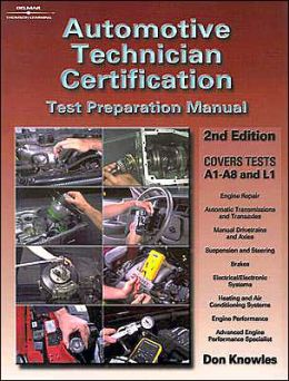 Automotive Technician Certification: Test Preparation Manual