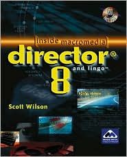Director & Lingo 8.0/INSIDE Macromedia Series