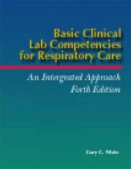 Basic Clinical Lab Competencies for Respiratory Care