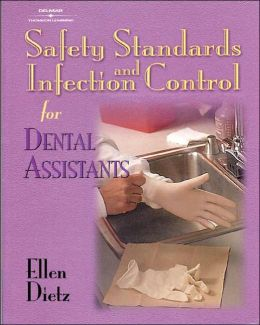 Safety Standards and Infection Control for Dental Assistants