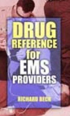 Drug Reference for EMS Providers