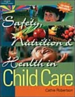 Safety, Nutrition & Health in Child Care