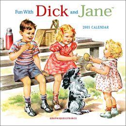 2005 Fun with Dick & Jane Mini Wall Calendar