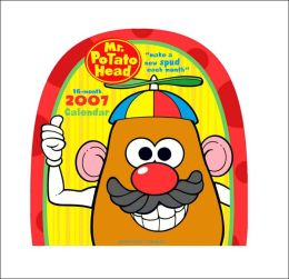 2007 Mr. Potato Head Wall Calendar
