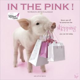 2013 In the Pink Wall Calendar