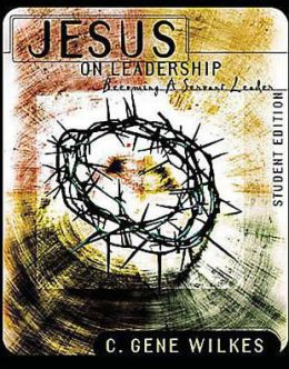 Jesus on Leadership: Becoming a Servant Leader, Student Member