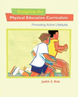 Designing the Physical Education Curriculum: Promoting Active Lifestyles