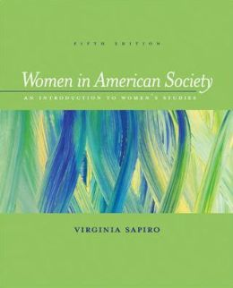 Women In American Society: An Introduction to Women's Studies