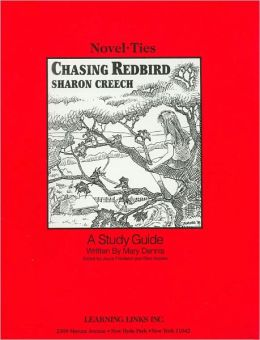 Chasing Redbird: A Study Guide (Novel-Ties Study Guides Series)