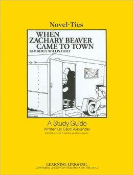 When Zachary Beaver Came to Town (Novel-Ties Study Guides Series)