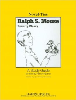 Ralph S. Mouse: A Study Guide (Novel-Ties Study Guides Series)
