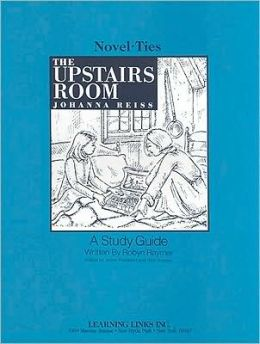 The Upstairs Room: A Study Guide (Novel-Ties Study Guides Series)