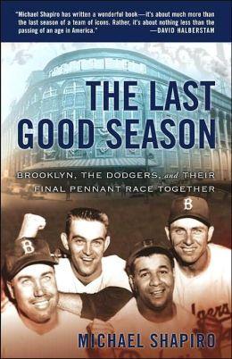The Last Good Season