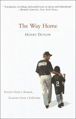 The Way Home: Scenes from a Season, Lessons from a Lifetime