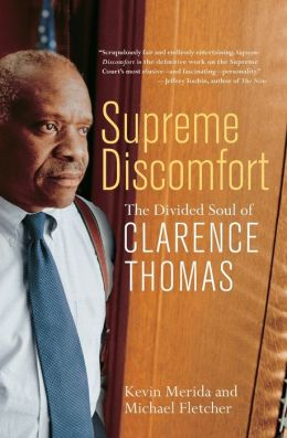 Supreme Discomfort: The Divided Soul of Clarence Thomas