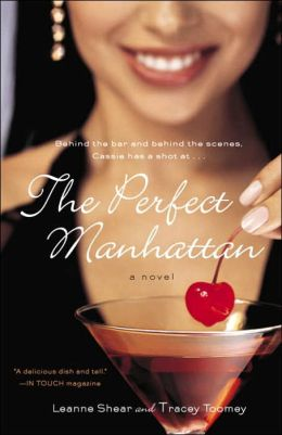 The Perfect Manhattan by Leanne Shear | 9780767918503 | Paperback ...