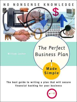 Perfect Business Plan Made Simple, Revised
