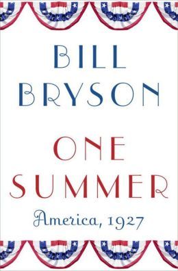 One Summer: America, 1927 Bill Bryson