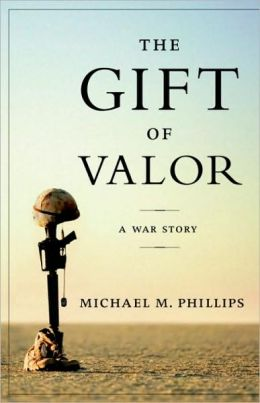Gift of Valor: A War Story
