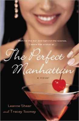 The Perfect Manhattan: A Novel
