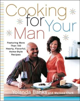 Cooking for Your Man