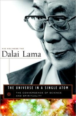 Universe in a Single Atom: The Convergence of Science and Spirituality