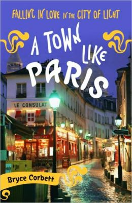 Town Like Paris: Falling in Love in the City of Light