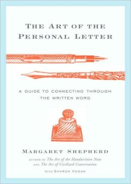 Art of the Personal Letter: A Guide to Connecting Through the Written Word