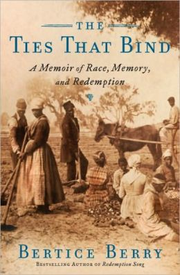 The Ties That Bind: A Memoir of Race, Memory, and Redemption
