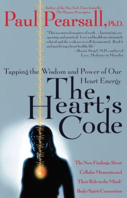 Heart's Code: Tapping the Wisdom and Power of Our Heart Energy