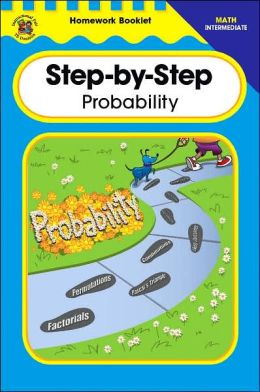 Step-By-Step Probability Homework Booklet, Intermediate