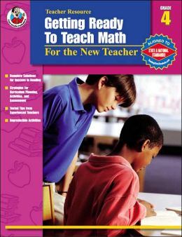 Getting Ready to Teach Math: For the New Teacher