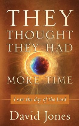 They Thought They Had More Time: I Saw the Day of the Lord