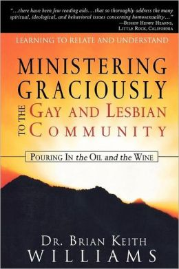 Ministering Graciously To The Gay And Lesbian Community