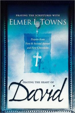 Praying The Heart Of David