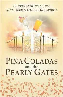 Pina Coladas and the Pearly Gates