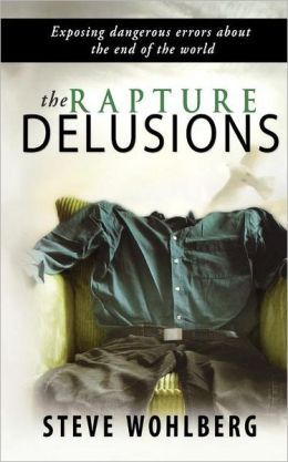 Rapture Delusions